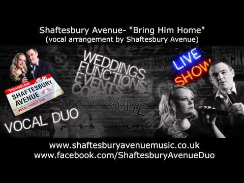 Shaftesbury Avenue - Bring Him Home (Les Mis)