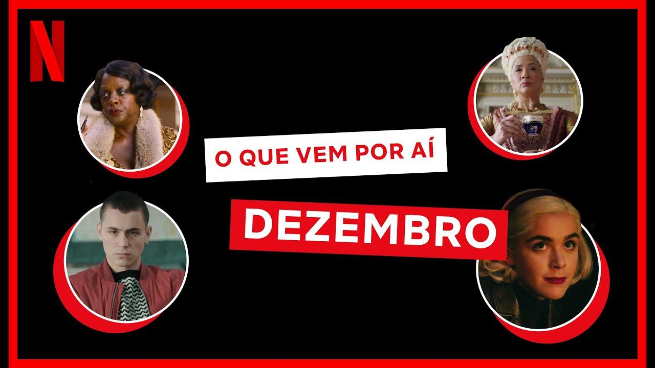 Novidades do mês: DEZEMBRO | Netflix Brasil