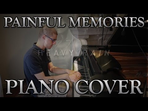 Painful Memories - Piano Cover (Heavy Rain)