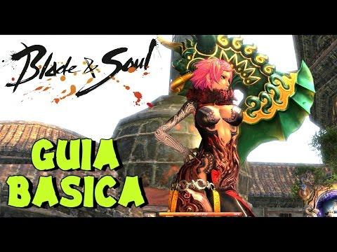 BLADE & SOUL | GUIA BASICA PARA PRINCIPIANTES | Gameplay Español