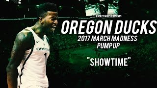 """Oregon Ducks 2017 March Madness Pump Up - """"Showtime"""""""