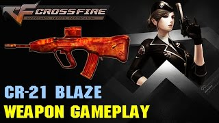 CrossFire VN - CR-21 Blaze