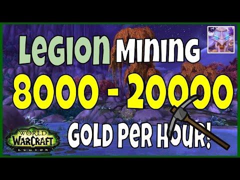 WoW Legion Gold Farming: 8000 - 20000 Gold Per Hour - Legion Mining