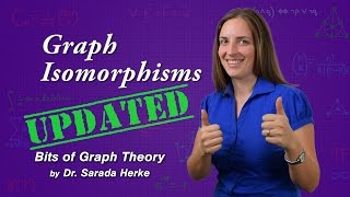 Graph Theory: 09. Graph Isomorphisms