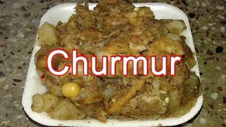 How to Make Churmur | Foodie Food | Street Food