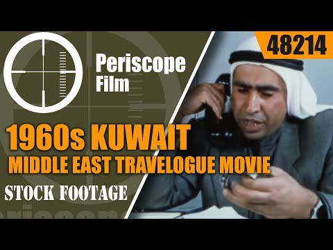 1960s KUWAIT MIDDLE EAST TRAVELOGUE MOVIE 48214
