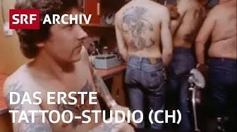 Erstes Tattoo-Studio der Schweiz (1978) | Tattoo-Szene | SRF Archiv
