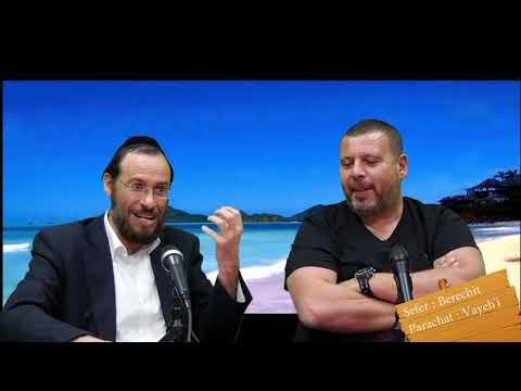 Sefer Berechit : PARACHAT VAYEH'I (12) avec le duo Rav Brand et Fabrice