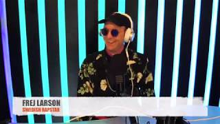 """FREJ LARSON"" The Baka Boyz Show on The City part of DASH Radio"