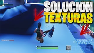 FIX THE TEXTURE BUG IN FORTNITE