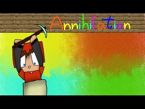 【Annihilation】- 【8】 - SurvivalGames