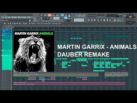 Martin Garrix - Animals (Dauber Remake) Free FLP