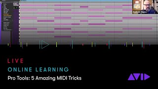 Avid Online Learning — Pro Tools: 5 Amazing MIDI Tricks