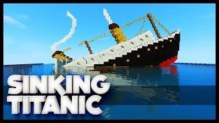 Minecraft - Sinking Titanic