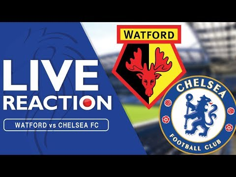 Watford 4-1 chelsea - (live reaction) | watch along