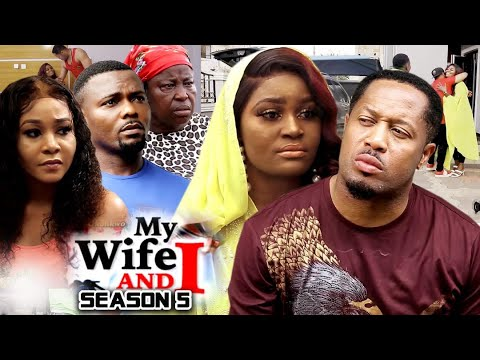 Download MY WIFE AND I  SEASON 5(Trending New Movie HD)Chizzy Alichi 2021 Latest Nigerian New  Movie Full HD