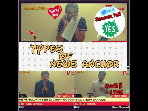Types of news anchor | Teaser | Madness...