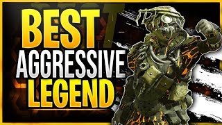 Best Legend For Aggressive Players in Apex Legends! | Aggressive Play-Style Tips |