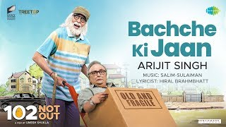 Bachche Ki Jaan (Video Song) | 102 Not Out