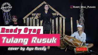Tulang rusuk  (COVER) Rusdy oyag voc Ayu rusdy