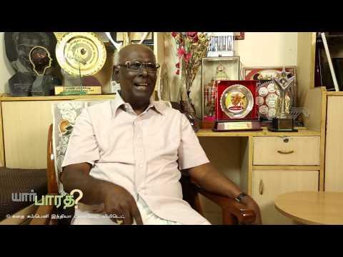 Yaar Bharathi? - Part 6 - Perasiriyar Solomon Papaiah