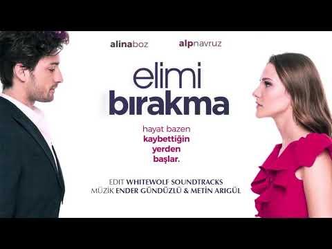 Elimi Bırakma Dizi Müzikleri - Sensiz Asla (Ender Gündüzlü & Müge Zümrütbel) | Full