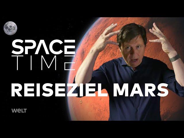 REISEZIEL MARS - Vom Mond zum roten Planeten | SPACETIME HD Doku