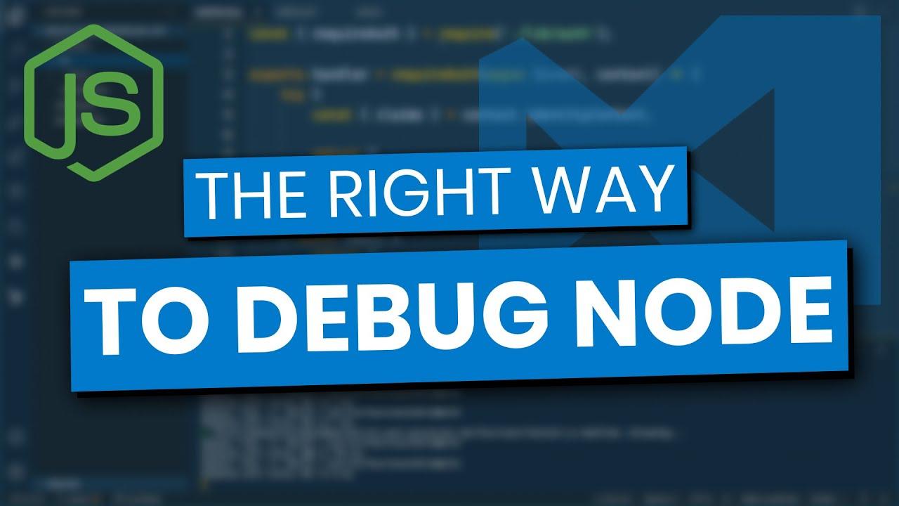 Debugging Node in Visual Studio Code