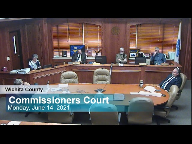 Commissioners Court 6/14/2021