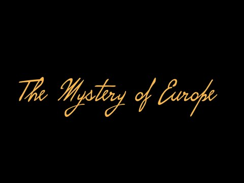 THE MYSTERY OF EUROPE (COMENIUS FILM)