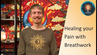 Healing your Pain with Breathwork