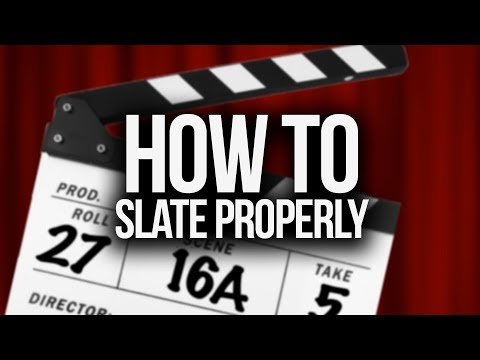 How To Slate Properly