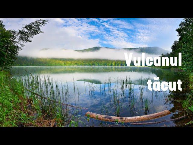 Băile Tușnad și Împrejurimile: Vulcanul tăcut / Băile Tușnad and Surroundings: The Silent Volcano