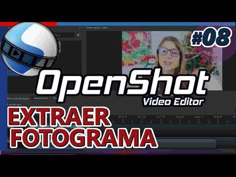 OPENSHOT: EXTRAER FOTOGRAMA, IMAGEN A Partir De Una Escena Del Video. Tutorial 08 Español