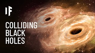 What If Two Black Holes Collided?