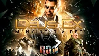 'RAPGAMEOBZOR 7' — Deus Ex: Mankind Divided