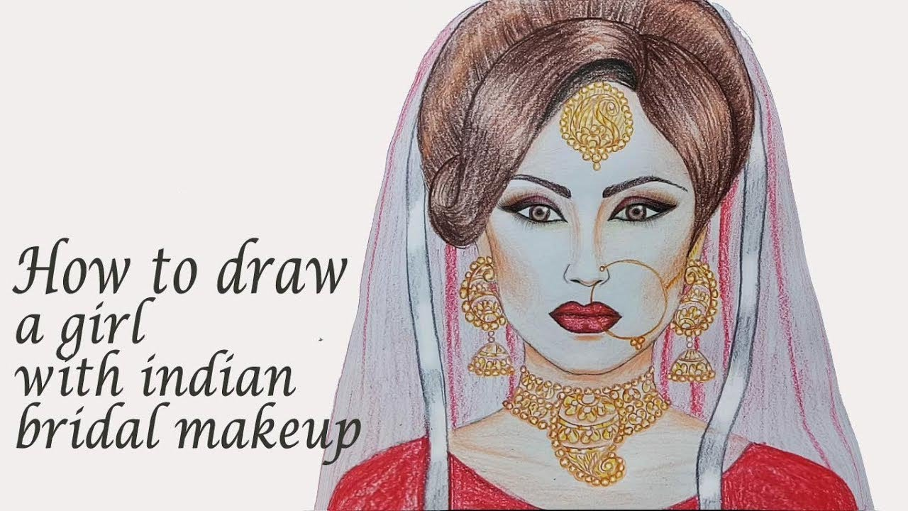 How to draw a girl with indian bridal makeup step by step