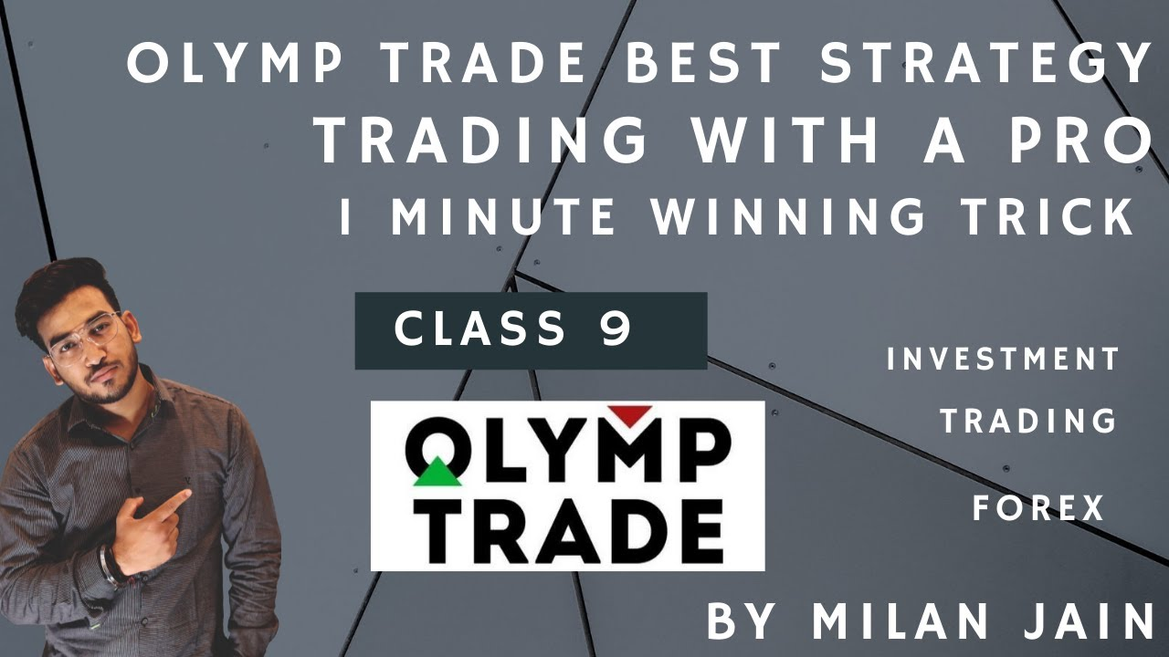 Olymp Trade Strategy | 1 minute winning trick | 100% Winning | Class 9 | By Milan Jain