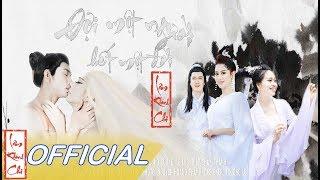 Phim Ca Nhạc Cổ Trang: ĐỢI MỘT NGƯỜI, HẾT MỘT ĐỜI - Lâm Khánh Chi [Official Trailer]