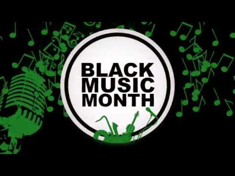 JUNE is Black MUSIC Month!!