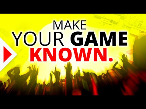 5 Ways To Make People Care About Your Game | MARKETING TIPS