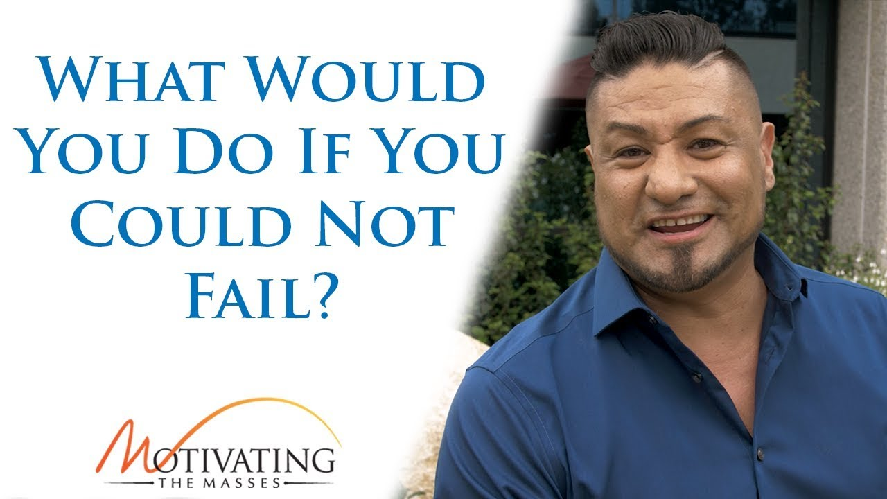 Matt Gil - What Would You Do If You Could Not Fail?