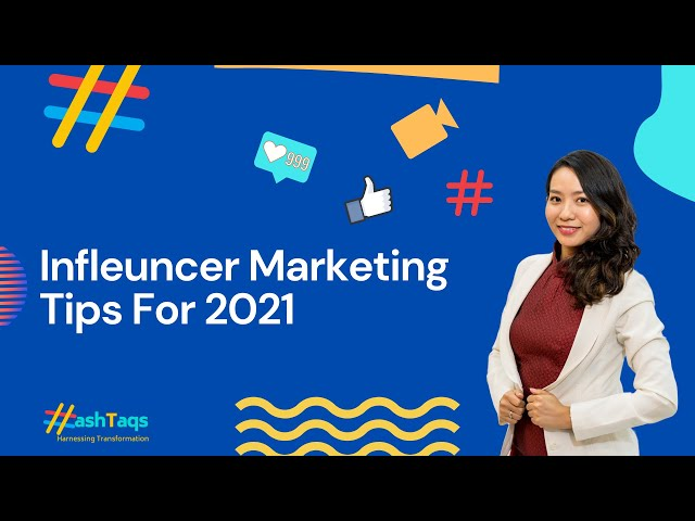 The Hash Series | Episode 1 | Influencer Marketing Tips For 2021