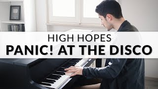 Panic! At The Disco - High Hopes | Piano Cover Video