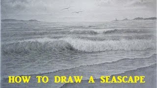 How To Draw a Seascape, Waves, Skies, Graphite Pencil Tutorial