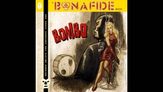Bonafide - Better Safe Than Sorry