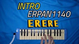 Not Pianika Intro erpan1140 ERERE