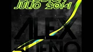 11 Session Electro House Julio 2014 Alex Bueno