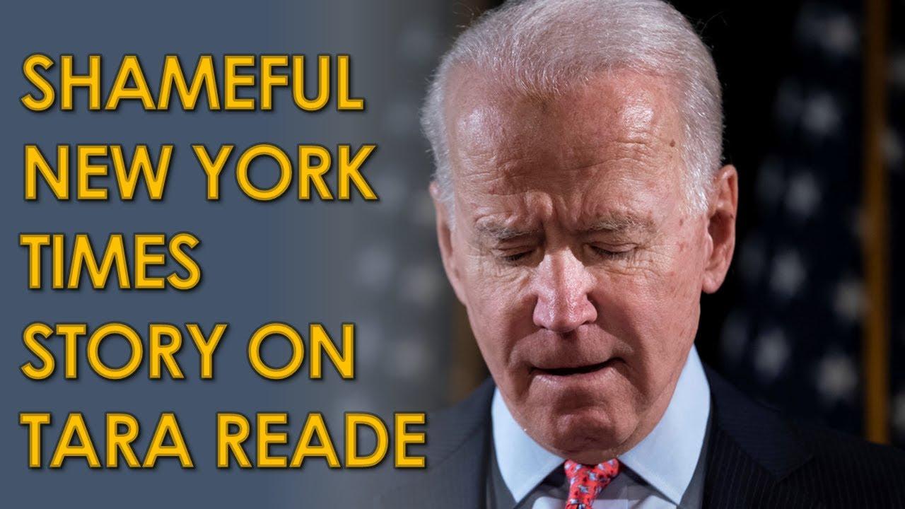 New York Times Publishes SHAMEFUL Story on Tara Reade Allegations Against Joe Biden