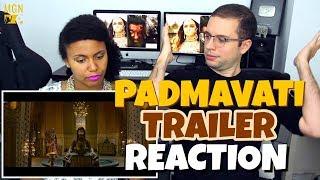 Padmavati - trailer | ranveer singh | shahid kapoor | deepika padukone | reaction
